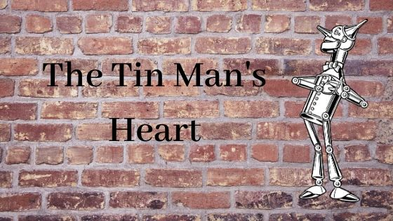 The Tin Man's heart